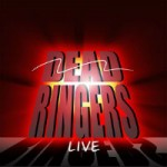 Dead Ringers Live Tickets