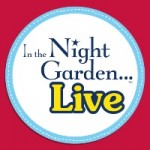 In The Night Garden Live Tickets