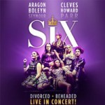Six The Musical Tickets