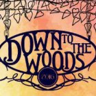 Down To The Woods tickets