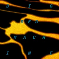 Big Red Machine tour dates and tickets