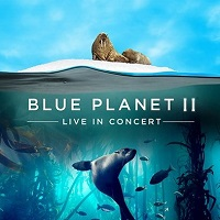 Blue Planet II Live in Concert Tickets