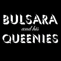 Bulsara and His Queenies Tickets