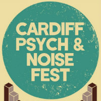 Cardiff Psych And Noise Fest Tickets