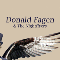 Donald Fagen Tour 2020 Donald Fagen and The Nightflyers Tour 2019/2020   Find Dates and
