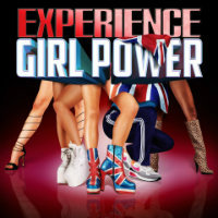 Girl Power The Ultimate Spice Girls Experience Tickets