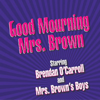 Good Mourning Mrs Brown Tickets