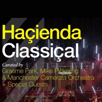 Hacienda Classical tour dates and tickets