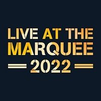 Live at the Marquee tour dates and tickets