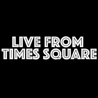 Live From Times Square Tickets