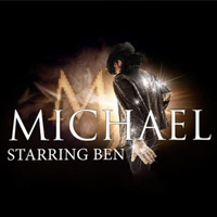 Michael Starring Ben tour dates and tickets