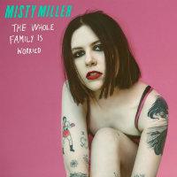 Misty Miller Tickets