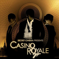 Secret Cinema Presents Casino Royale Tickets
