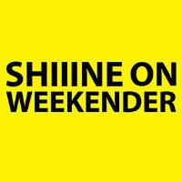 Shiiine On Weekender tickets