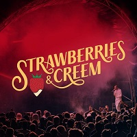 Strawberries and Creem tickets