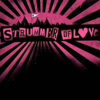 Strummer Of Love Tickets