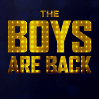 The Boys Are Back Tickets
