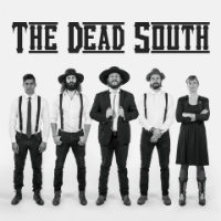 The Dead South tour dates and tickets