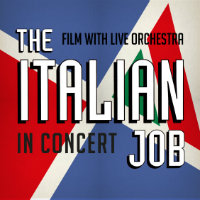 The Italian Job in Concert Tickets