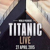 Titanic Live Tickets