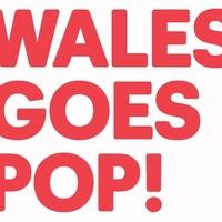Wales Goes Pop Tickets