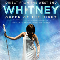 Whitney Queen Of The Night tour dates and tickets