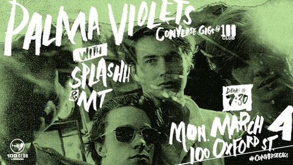 Palma Violets & Splashh - The 100 Club, London - 4th March 2013 (Live Review)