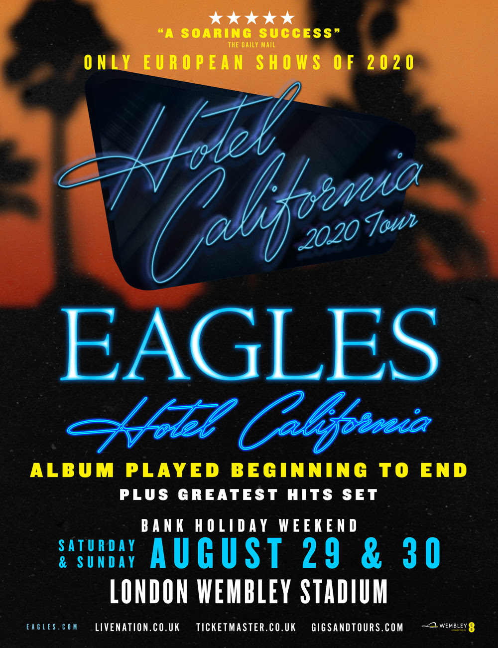 The Eagles To Bring Hotel California Tour To Wembley ...
