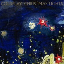Coldplay Release New Single Christmas Lights Watch Video Now Stereoboard